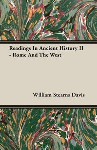 Readings in Ancient History II - Rome and the West