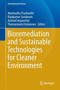 Bioremediation and Sustainable Technologies for Cleaner Environm