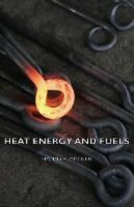 Heat Energy and Fuels