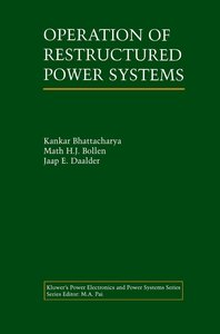 Operation of Restructured Power Systems