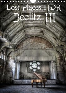 Lost Places HDR Beelitz III (Wall Calendar 2015 DIN A4 Portrait)