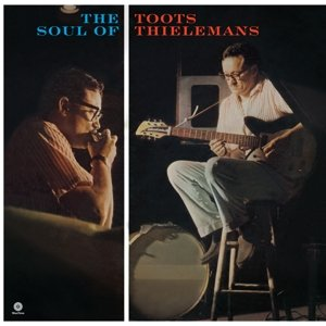 The Soul Of Toots Thielemanns