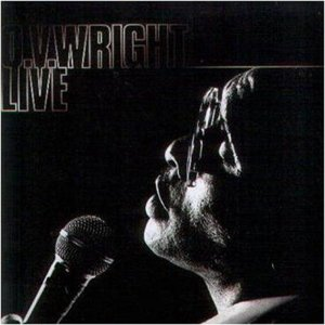 O.V.Wright Live