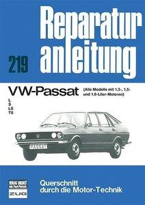 VW - Passat / Alle Modelle mit 1,3, 1,5 u. 1,6-Ltr.Motor / L/S/L