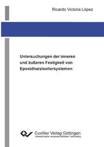 Untersuchungen der inneren und äußeren Festigkeit von Epoxidharz