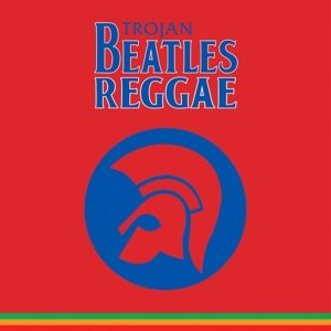 Trojan Beatles Reggae-The Red Album