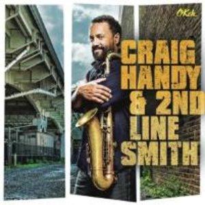 Craig Handy & 2nd Line Smith