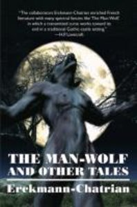 The Man-Wolf and Other Tales (Expanded Edition)