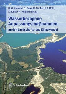Wasserbezogene Anpassungsmaßnahmen an den Landschafts- und Klima