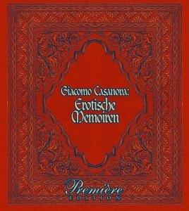 Casanovas Erotische Memoiren