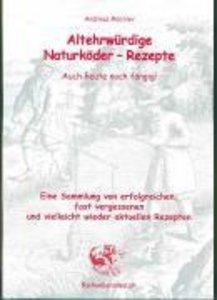 Altehrwürdige Naturköder-Rezepte