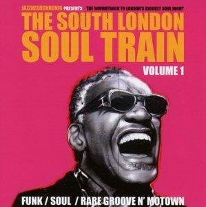 The South London Soul Train Vol.1