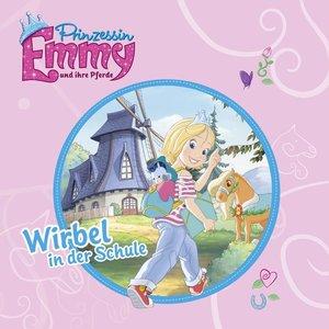 Prinzessin Emmy und ihre Pferde - Wirbel in der Schule