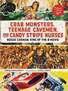 Crab Monsters, Teenage Cavemen, and Candy Stripe Nurses