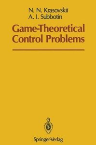 Game-Theoretical Control Problems