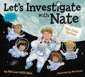 Let\'s Investigate with Nate 02: The Solar System