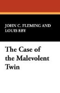 The Case of the Malevolent Twin
