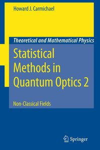 Statistical Methods in Quantum Optics 2
