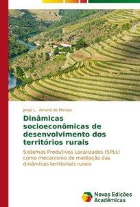 Dinâmicas socioeconômicas de desenvolvimento dos territórios rur
