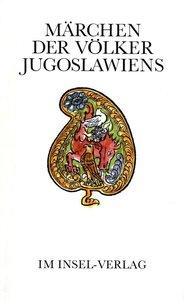Märchen der Völker Jugoslawiens
