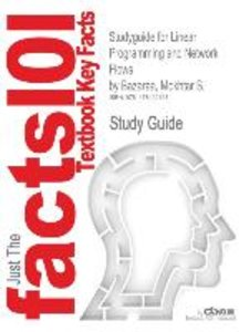 Studyguide for Linear Programming and Network Flows by Bazaraa,