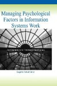 Managing Psychological Factors in Information Systems Work: An O