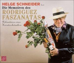 Die Memoiren des Rodriguez Faszanatas