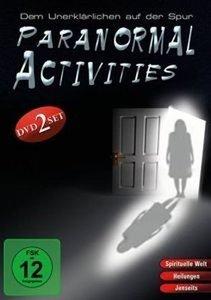 Paranormal Activities - Dem Unerklärlichen auf der Spur