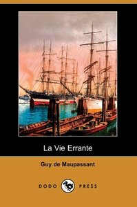 La Vie Errante (Dodo Press)