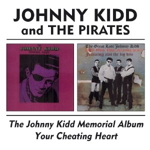 The Johnny Kidd Memorial Album/Your Cheating Heart