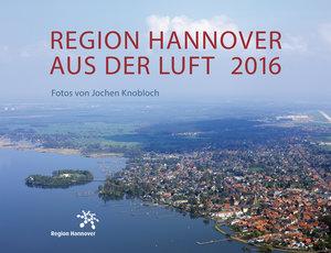 Region Hannover aus der Luft 2016