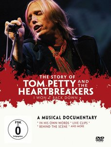 Tom Petty & The Heartbreakers - I Wont Back Down & The Story
