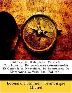 Histoire Des Hotelleries, Cabarets, Courtilles: Et Des Anciennes
