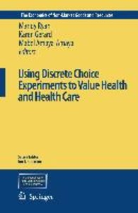 Using Discrete Choice Experiments to Value Health and Health Car
