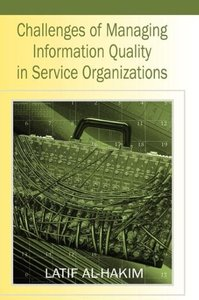 Challenges of Managing Information Quality in Service Organizati