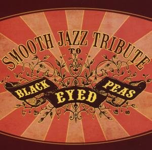 Smooth Jazz Tribute To Black Eyed Peas