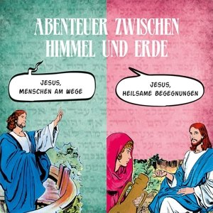Jesus,Menschen am Wege & Jesus,heilsame Begegn.