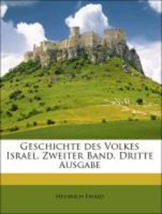 Geschichte des Volkes Israel. Zweiter Band. Dritte Ausgabe
