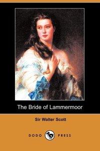 The Bride of Lammermoor (Dodo Press)