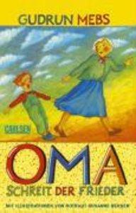 Oma!, schreit der Frieder