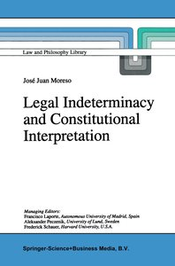 Legal Indeterminacy and Constitutional Interpretation