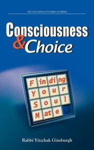 Consciousness & Choice