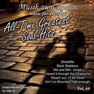 Dressurreiten: All-Time Greatest Soul Hits