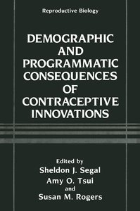 Demographic and Programmatic Consequences of Contraceptive Innov
