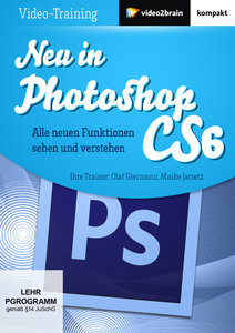 Neu in Photoshop CS6