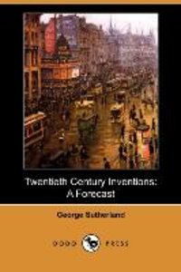 Twentieth Century Inventions