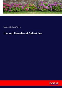 Life and Remains of Robert Lee