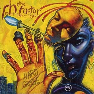 RH Factor Presents Hard Groove