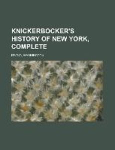 Knickerbocker's History of New York, Complete