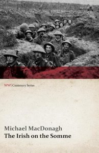 The Irish on the Somme (WWI Centenary Series)